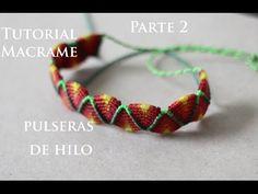 pulseras de hilo anchas faciles de hacer parte 2 - YouTube