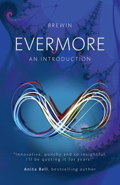 Evermore: An Introduction by Brewin Relay For Life, Bestselling Author, Fiction, Joker, Mindfulness, Ads, Let It Be, Shit Happens, This Or That Questions
