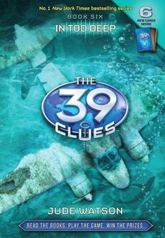 """In Too Deep (The 39 Clues Series #6). """"Could Amy and Dan's biggest enemy be . . . a friend? The 39 Clues Book 6 challenges everything you thought you knew about the Clue race. JOIN ANYTIME TO PLAY FOR THE CHANCE TO WIN! The 39 Clues gets treacherous. Book 6 takes Amy and Dan across oceans on the trail of a famous aviator, but they find more than they're looking for. Their enemies are becoming more vicious, and the truths they discover more crushing than ever."""""""