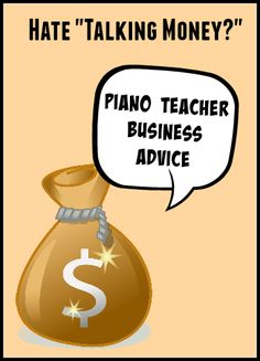 """3 really valuable """"talking money"""" lessons for piano teachers... giving you the tools you need to be a confident business owner."""