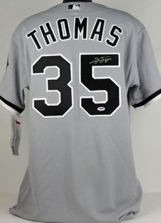 WHITE SOX FRANK THOMAS AUTHENTIC SIGNED JERSEY AUTOGRAPHED CERTIFICATE OF  AUTHENTICITY PSA DNA  S84453 by Press Pass Collectibles.  239.99. 1eaebe829