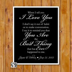 Personalized When I tell you I Love You Anniversary Printable
