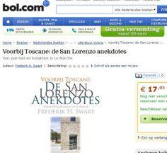 Voorbij Toscane: De San Lorenzo Anekdotes Frederik H. Swart