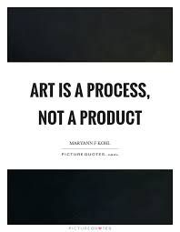 Image result for process quote images