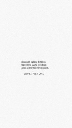 Quotes Rindu, Quotes Lucu, Cinta Quotes, Spirit Quotes, Quotes Galau, Story Quotes, Tumblr Quotes, Tweet Quotes, Daily Quotes