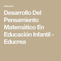 Desarrollo Del Pensamiento Matemático En Educación Infantil - Educrea