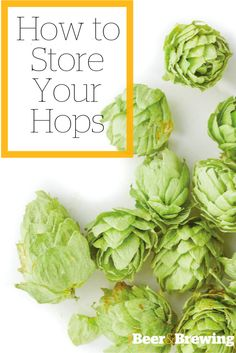 How to Store Hops