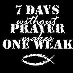 New Custom Screen Printed Tshirt 7 Seven Days Without Prayer Makes One 1 Weak Religious Small - 4XL Free Shipping. $16.00, via Etsy.