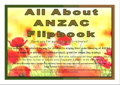 It creates an attractive finished product, great for Anzac Day displays.   Directions: Simple copy each of the 5 pages for each child, cut around the shape and place one on top of the other in order to spell the word. Staple with 3 staples on the outside edge.  This activity is suitable for Years 3 - 6.