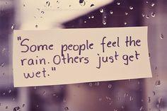 Really enjoy the rain