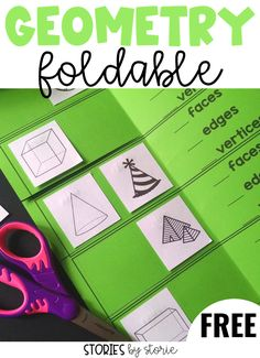 Here's a free Geometry foldable you can use with your students. This focuses on faces, edges, and vertices of a variety of  shapes.