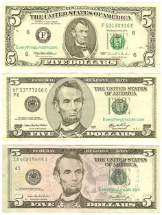 The $5 bill has undergone several recent revisions. The portrait of Abraham Lincoln used from 1914 through 2000 is from a photograph taken by Anthony Berger at the Brady Gallery in Washington, D.C. It was engraved by Charles Burt.    The 2000 redesign was based on a different photograph by Berger taken at the same time as the one used for the original $5 Lincoln portrait.