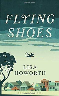 Flying Shoes [Aug 14, 2014] Howorth, Lisa]