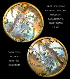 Image Copyright RC Larner ~ Button--Large Late 19th C. Engraved Iridescent Jeweled Pearl in Gilded Brass ~ R C Larner Buttons at eBay & Etsy http://stores.ebay.com/RC-LARNER-BUTTONS and https://www.etsy.com/shop/rclarner