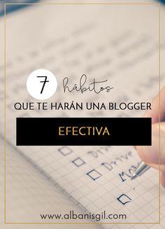 Ser una blogger efectiva se logra desarrollando hábitos y rutinas y aquí te recomiendo algunos
