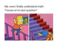 Omg so me u don't know how much this is me it's literally me rn I'm doing math hw omg omg I'm dying halp