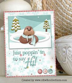 Cute walrus in this winter card gives us a great message. FQB - Eskimo Eskapades Collection from Nitwit Collections