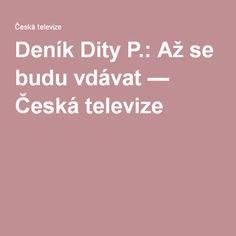 Deník Dity P.: Až se budu vdávat — Česká televize Fish And Chips, Menu, Medicine, Menu Board Design
