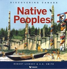 Discovering Canada: Native Peoples (new version) Discover Canada, Legends And Myths, Create A Family, Nativity, Supernatural, Have Fun, Hero, Adventure, History