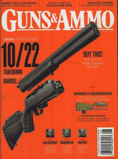 The Ruger® 10/22 Takedown@ ISB (Integrally Suppressed Barrel) featured on the cover of the August 2017 issue of Guns & Ammo.