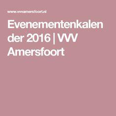 Evenementenkalender 2016 | VVV Amersfoort