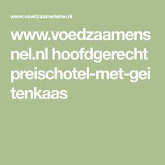 www.voedzaamensnel.nl hoofdgerecht preischotel-met-geitenkaas