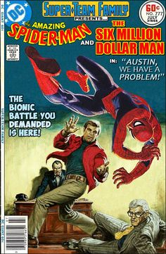 Super-Team Family: The Lost Issues!: Spider-Man and The Six Million Dollar Man