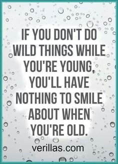 Be wild - at least a little!