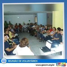Hoje é dia de reunião com nossos queridos voluntários. #GACCRN #EQUIPEGACC