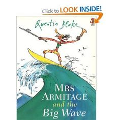Mrs Armitage And The Big Wave, Quentin Blake