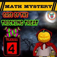 Halloween Math FLASH FREEBIE! FREE for a limited time only! (25th October - 31st October!) Halloween Math Mystery (Grade 4) Case of The Tricking Treat. In this math mystery students must solve a variety of math questions to reveal clues to help them find the villain who is using the tricking treats on children and turning them into pumpkins this Halloween!