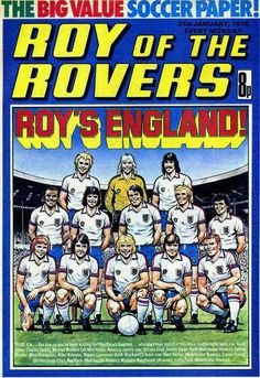 Roy of the Rovers in Jan 1978. Roy Race with the England team.