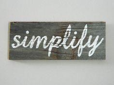 Simplifier - régénéré Barnwood Wall Art signe bois peints à la main rustique inspiration Decor - Cottage Chic