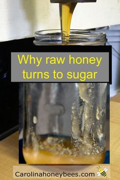 Real honey turns to sugar over time.  Why does honey crystallize?  Carolina Honeybees Farm