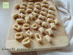 Gnocchi acqua e farina (gnocchi senza patate) - Catia in cucina Ravioli, Fitness Diet, Buffet, Anna, Pizza, Bread, Homemade, Food, Drawings