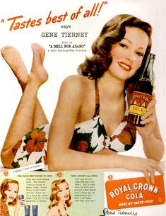 Gene Tierney's ad for Royal Crown Cola, 1945   ...Please save this pin.  Because for vintage collectibles - Click on the following link!.. http://www.ebay.com/usr/prestige_online