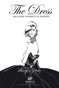 Hommage Artistique aux Robes par lIllustratrice de Mode Megan Hess