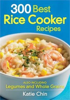 300 best rice cooker recipes book affiliate link