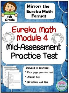 This test mirrors the Eureka Math format for the Grade, Module 4 mid-assessment. Give your students the practice they need to be successful! Use as a two day math center, whole group instruction or as homework. Eureka Math 4th Grade, Fourth Grade Math, Math Lesson Plans, Math Lessons, Math Resources, Math Activities, Engage Ny Math, Math Vocabulary, Guided Math