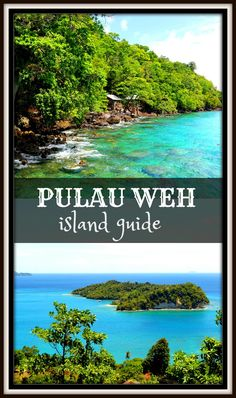 Complete guide to Pulau Weh, Indonesian island off the beaten track