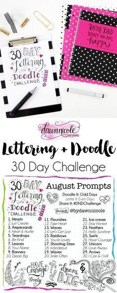 30 Day Lettering + Doodle Challenge: August Prompts   dawnnicoledesigns.com #DaySpringSadieRob #liveoriginal #DNDChallenge
