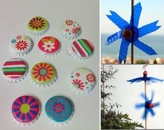 Make plastic windmills and magnetic bottle caps