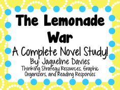 Everything you need for a novel study on The Lemonade War by Jacqueline Davies! There are many ways that you can use these resources.