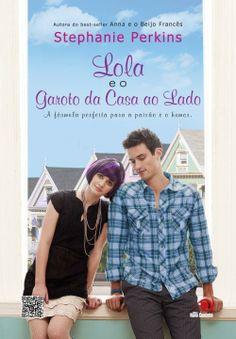 Bebendo Livros: Lola e o Garoto da Casa ao Lado - Stephanie Perkin...