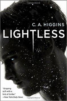 Lightless (The Lightless Trilogy) (9780553394443): C.A. Higgins: Books