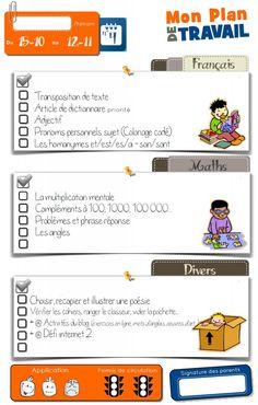 Plan de travail pour que les élèves apprennent à gérer leur apprentissage School Organisation, Teacher Organization, Classroom Management Techniques, Cycle 3, French Classroom, Home Management Binder, Language Lessons, Teaching French, Planer