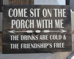 Porch Wood Sign, Porch Decor, Come sit on the porch with me, Friendship Quote on Wood, Outdoor Sign, Home Decor Wood Sign, Neighbour Gift