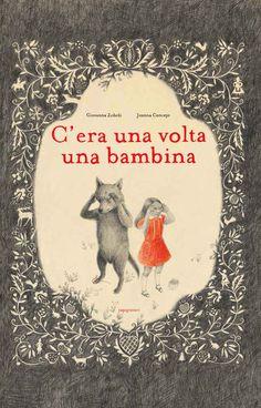 """""""C'era una volta una bambina"""" di Giovanna Zoboli e Joanna Concejo"""