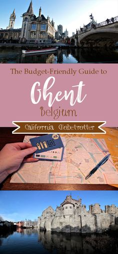 The Budget-Friendly Guide to Ghent – California Globetrotter
