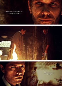 Castiel + Lucifer: And if you fall as Lucifer fell, you fall in flame. #spn